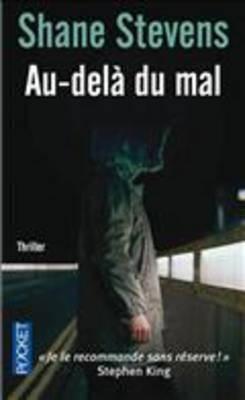 Au-Dela Du Mal (French Edition) - Stevens, Shane