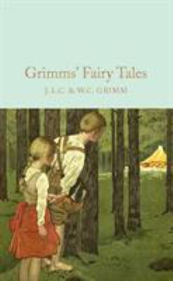 Grimms' Fairy Tales 1509826661 Book Cover