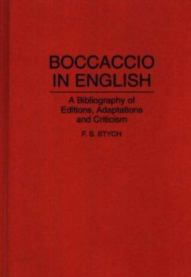 Hardcover Boccaccio in English : A Bibliography of Editions, Adaptations, and Criticism Book