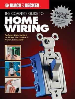 the complete guide to home wiring a book by black decker rh thriftbooks com