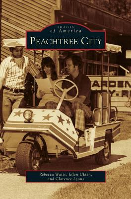 Peachtree City - Book  of the Images of America: Georgia