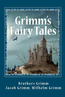 Grimms' Fairy Tales 1611042704 Book Cover