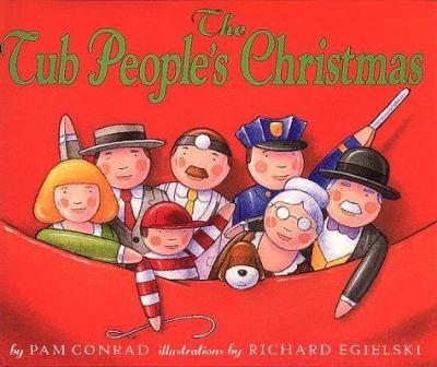 0060260289 - Pam Conrad: The Tub People's Christmas - Buch