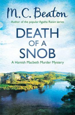 Death of a Snob (Hamish Macbeth) 1472105257 Book Cover