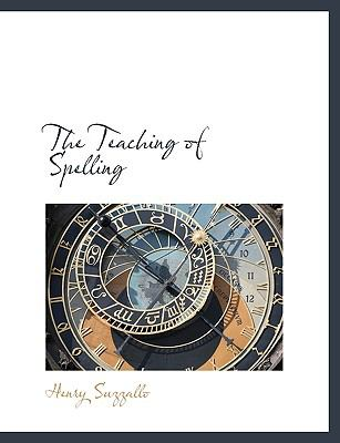 Paperback The Teaching of Spelling Book