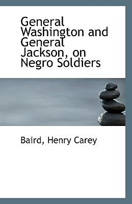 Paperback General Washington and General Jackson, on Negro Soldiers Book