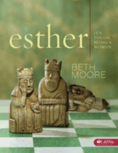 Esther Leader S Kit It S Tough Being A Book By Beth Moore