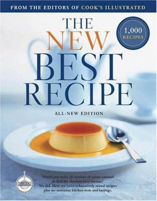 The New Best Recipe: All-New Edition with 1,000 Recipes - Book  of the Cook's Illustrated Annuals