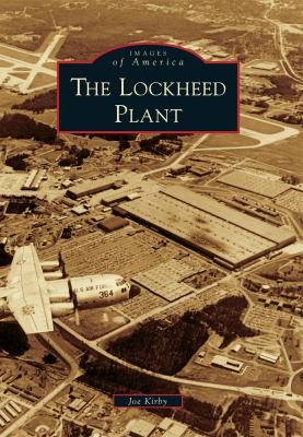 The Lockheed Plant - Book  of the Images of America: Georgia