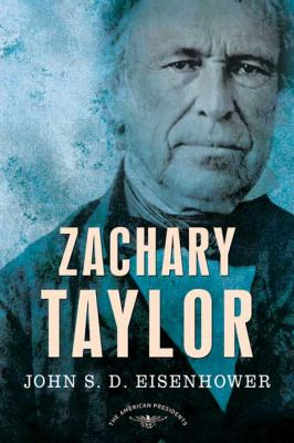 Zachary Taylor - Book #12 of the American Presidents