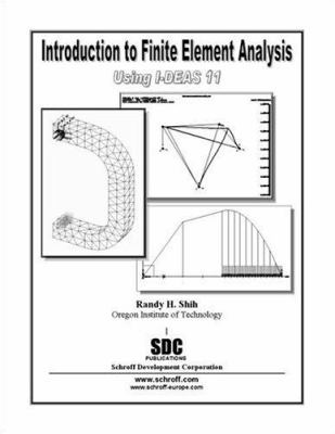 Paperback Introduction to Finite Element Analysis Using I-DEAS 11 Book