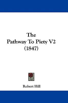 Hardcover The Pathway to Piety V2 Book