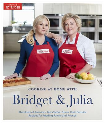 Cooking at Home with Bridget and Julia:... book by America\'s Test ...