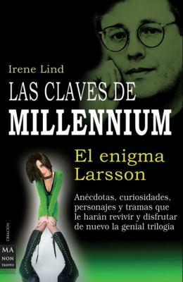 Las Claves de Millennium : El Enigma de Larsson - Irene Lind