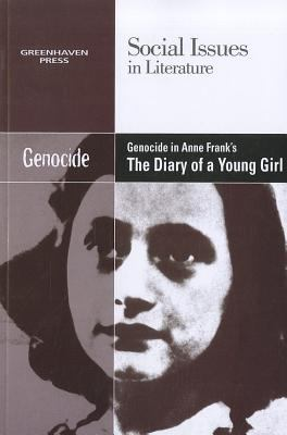 Genocide in Anne Frank's the Diary of a Young Girl 0737754494 Book Cover