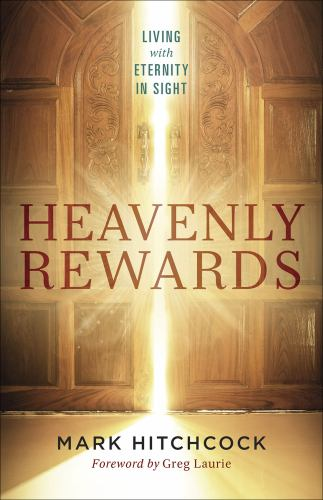 Paperback Heavenly Rewards : Living with Eternity in Sight Book