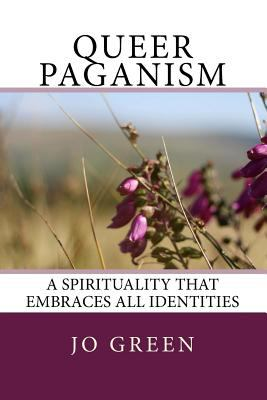 Paperback Queer Paganism (Full Colour) : A Spirituality That Embraces All Identities Book