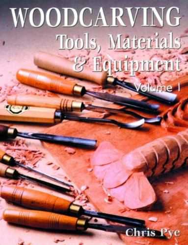 Woodcarving tools material book by chris pye