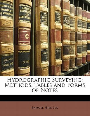 Paperback Hydrographic Surveying : Methods, Tables and Forms of Notes Book