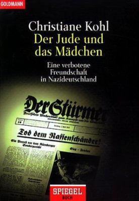 Paperback Der Jude und das Mädchen. Eine verbotene Freundschaft in Nazideutschland. [German] Book