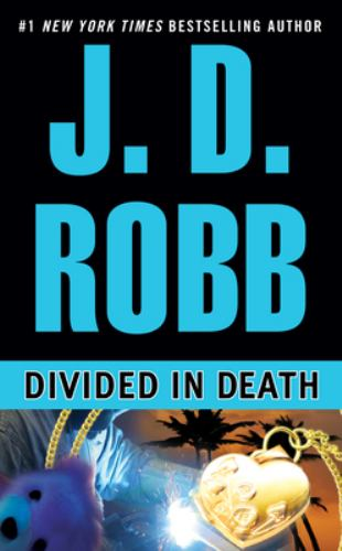 Divided in Death - Book #18 of the In Death