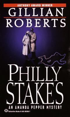 Philly Stakes - Book #2 of the Amanda Pepper