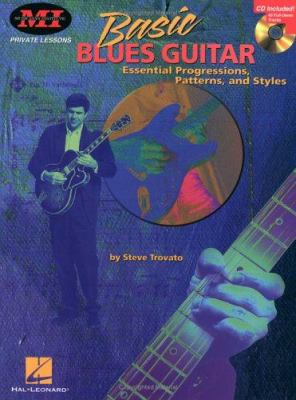 Basic Blues Guitar: Essential    book by Steve Trovato