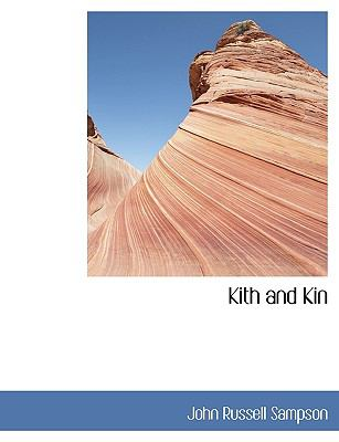 Paperback Kith and Kin [Large Print] Book