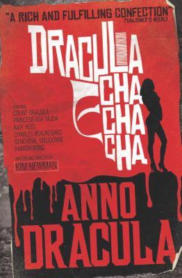 Anno Dracula - Dracula Cha Cha Cha 1781167575 Book Cover