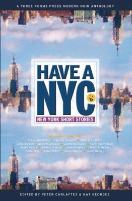 Have a NYC: New York Short Stories - Book #1 of the Have a NYC