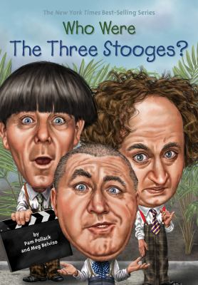 Who Were The Three Stooges? - Book  of the Who Was/Is...?
