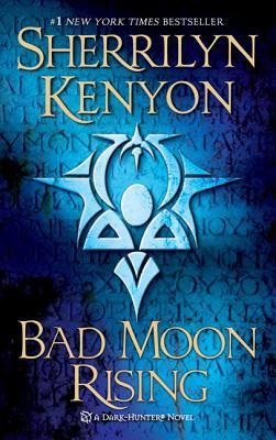 Bad Moon Rising - Book #17 of the Dark-Hunter