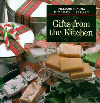 Gifts from the Kitchen - Book  of the Williams-Sonoma Kitchen Library