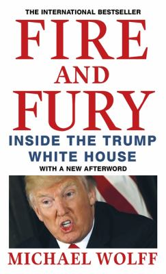 Paperback Fire and Fury: Inside the Trump White House [Paperback] [Jan 17, 2018] Michael Wolff Book