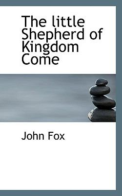 Paperback The Little Shepherd of Kingdom Come Book
