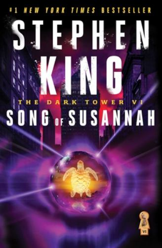Song of Susannah - Book #6 of the Dark Tower