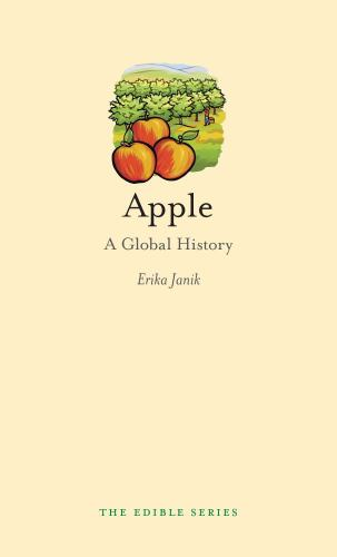 Apple: A Global History - Book  of the Edible Series