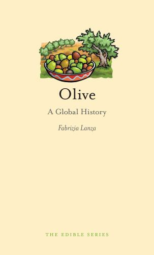 Olive: A Global History - Book  of the Edible Series
