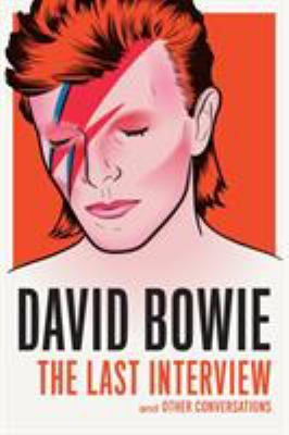 David Bowie: The Last Interview - Book  of the Last Interview