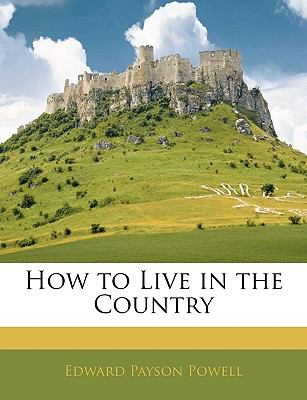 Paperback How to Live in the Country Book