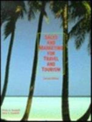 Sales and Marketing for Travel and Tourism - Doris S. Davidoff; Philip G. Davidoff