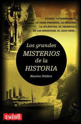 Los Grandes Misterios de la Historia - Massimo Polidoro