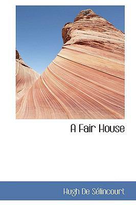 Paperback A Fair House Book