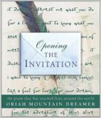 Opening The Invitation The Poem That book by Oriah Mountain Dreamer