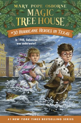 Hurricane Heroes in Texas - Book #30 of the Magic Tree House