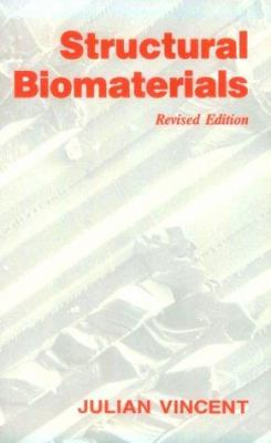 Structural Biomaterials - Julian F. V. Vincent