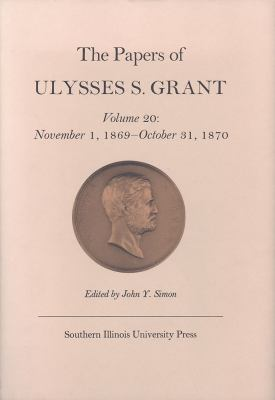the papers of ulysses s grant book series