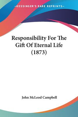 Paperback Responsibility for the Gift of Eternal Life Book