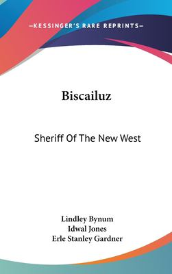 Hardcover Biscailuz : Sheriff of the New West Book