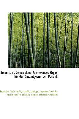 Paperback Botanisches Zentralblatt; Referierendes Organ Fnr das Gesamtgebiet der Botanik Book